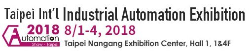 2018 Taipei Int'l Industrial Automation Exhibition